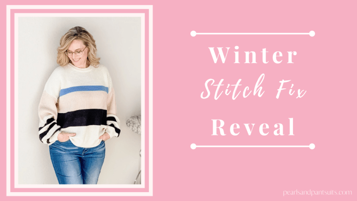 My Winter Stitch Fix Reveal