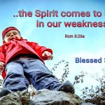 The Spirit comes to help us (BL)