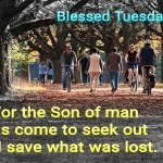 Jesus came to save what was lost (BL)