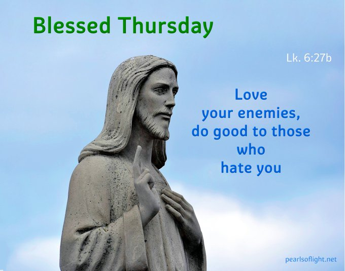 Love your enemies, do good to those who hate you…