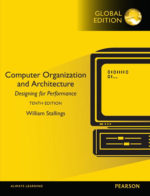 Stallings, Computer Organization And Architecture, 10th
