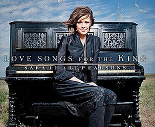 Love Songs For The King by Sarah Pearsons CD Cover