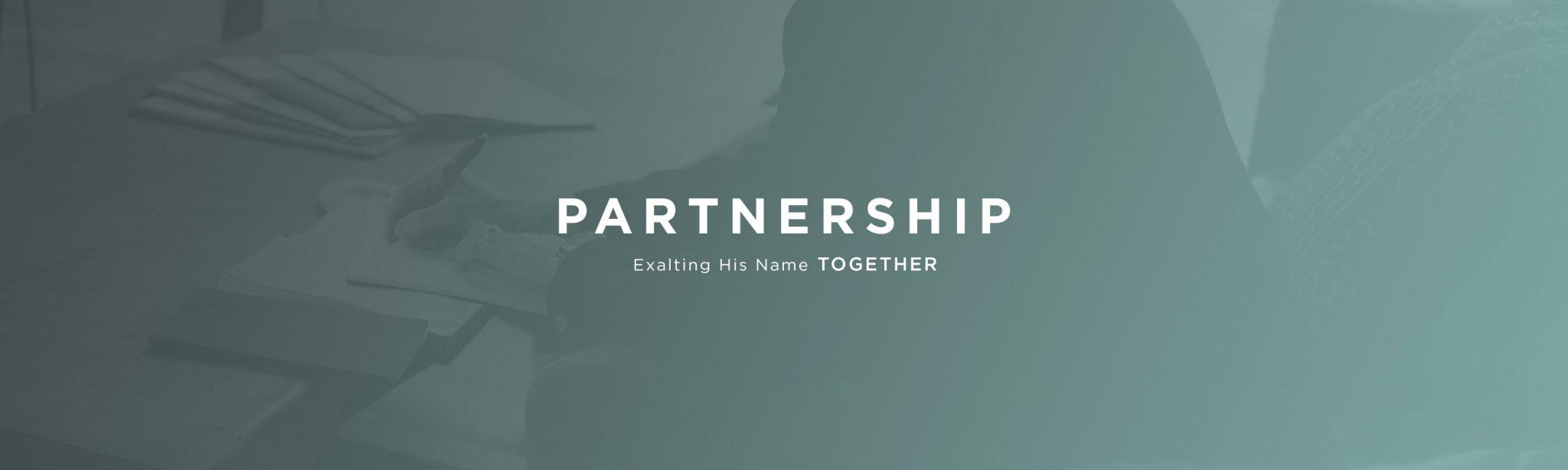 Partnership - Exalting His Name Together