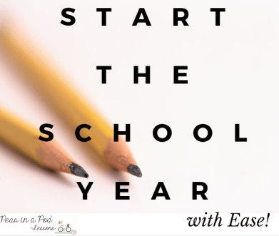 http://peasinapodlessons.com/start-the-school-year-with-ease/