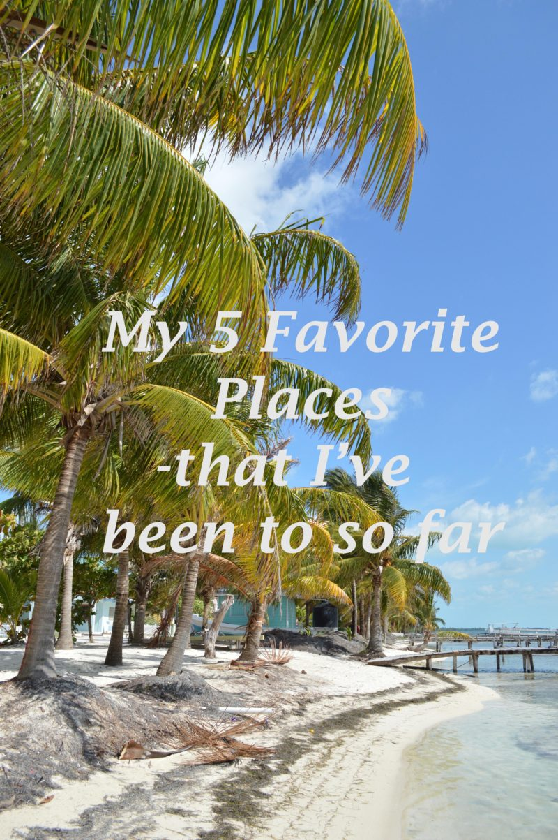 My 5 Favorite Places