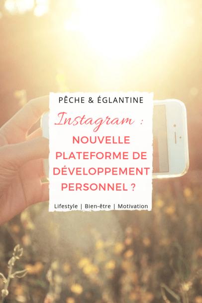 Faire du développement personnel grâce à Instagram ?