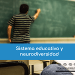 sistema educativo y neurodiversidad
