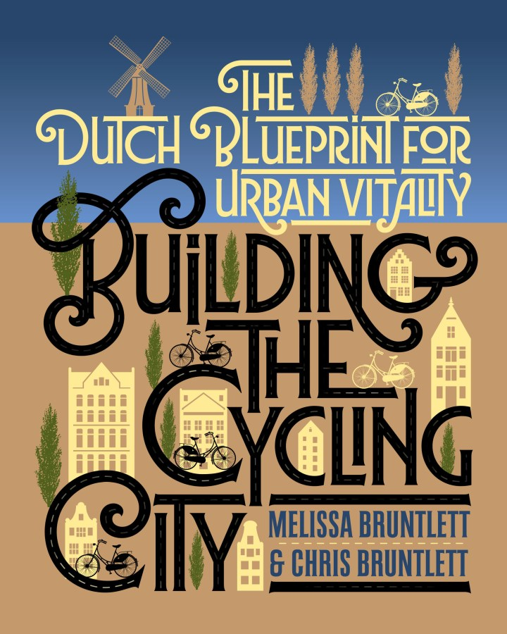 BUILDING THE CYCLING CITY – A BOOK REVIEW