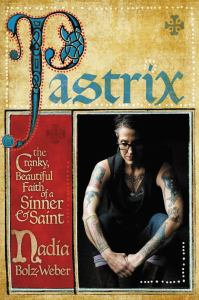 The Reverend Nadia Bolz-Weber and her wonderful grace-filled book