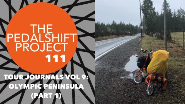 The Pedalshift Project 111-Tour Journals Vol 9- Olympic Peninsula