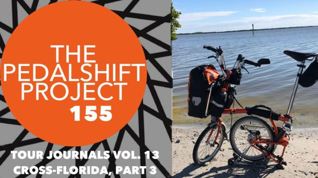 The Pedalshift Project 155: Cross-Florida Bike Tour, Part 3