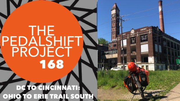 The Pedalshift Project 167: DC to Cincinnati - Ohio to Erie Trail South