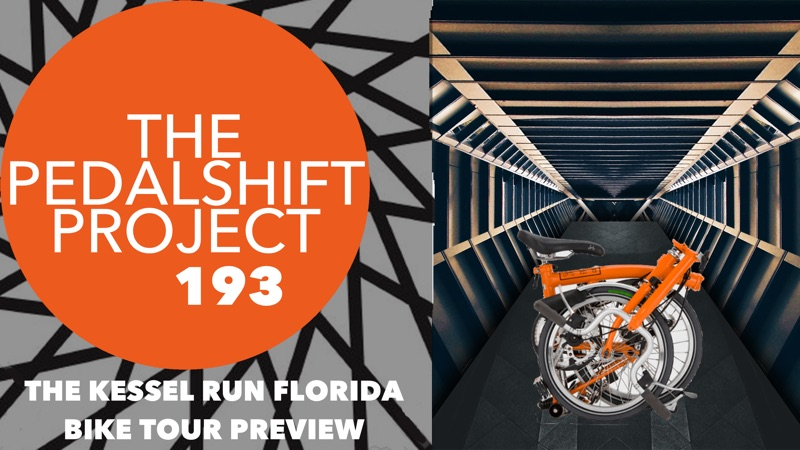 The Pedalshift Project 193: The Kessel Run Florida Bike Tour Preview