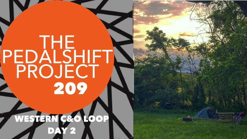 The Pedalshift Project 209: Western C&O Loop, Day 2