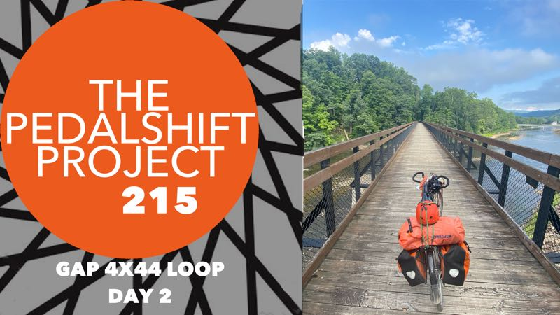 The Pedalshift Project 214: GAP 4x44 Loop - Day 2
