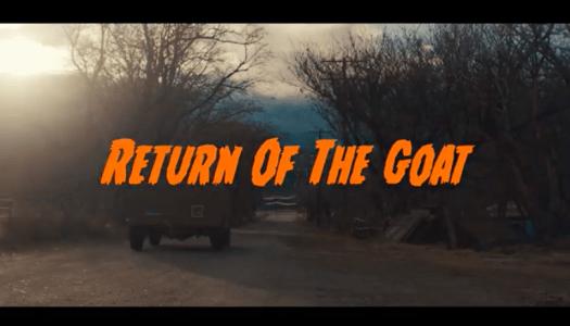 Return of the Goat.