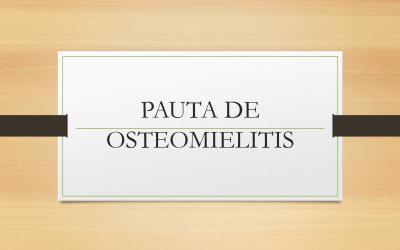 PAUTA OSTEOMIELITIS