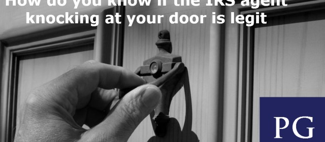 """How do you know if the """"IRS Agent"""" knocking on your door is legit?"""