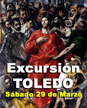 Sábado 29 de Marzo: Excursión a Toledo
