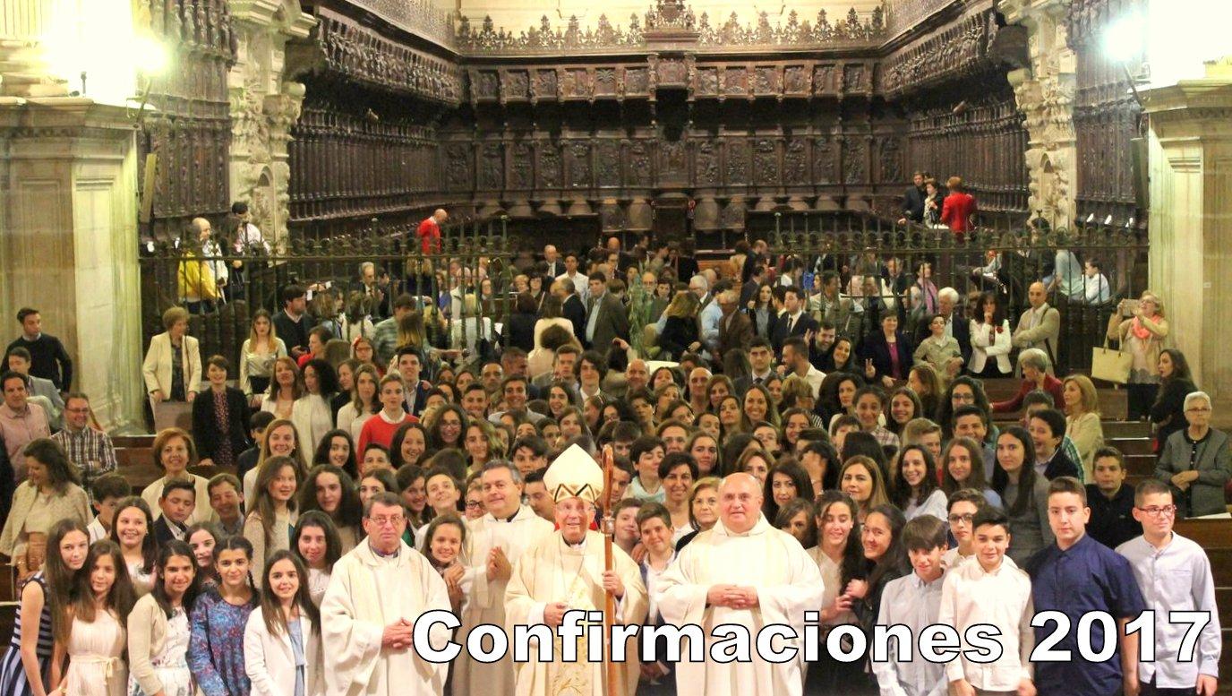 Confirmaciones 2017 de nuestra Parroquia en la Catedral
