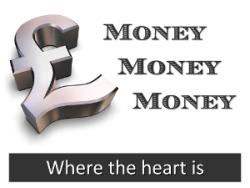 Money Money Money: Where the heart is
