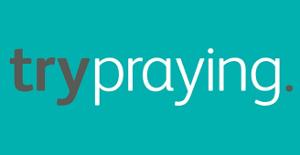 Try Praying