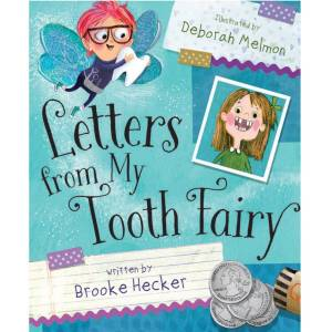 Letters From My Tooth Fairy Book