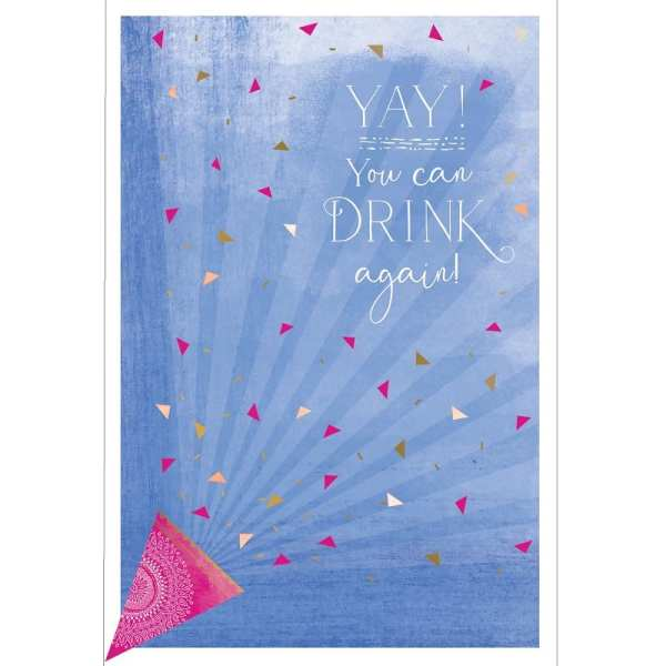 Yay You Can Drink Again Card