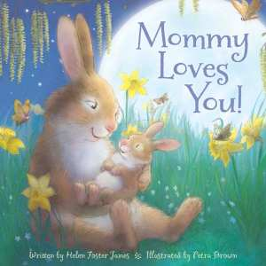 Mommy Loves You! Book