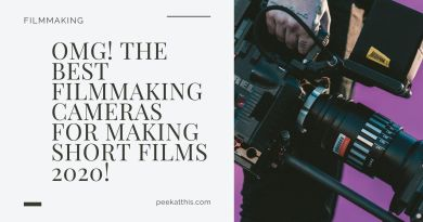 OMG! The Best Filmmaking Cameras For Making Short Films 2020!