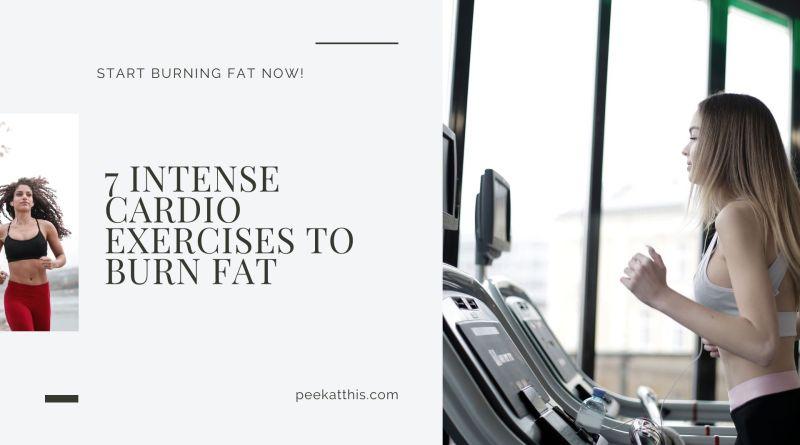 7 Intense Cardio Exercises To Burn Fat