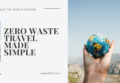 ZERO WASTE TRAVEL Made Simple - Even Your Kids Can Do It
