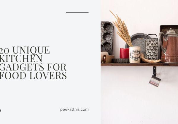 20 Unique Kitchen Gadgets For Food Lovers