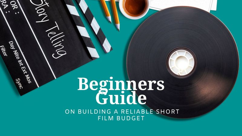 On building a reliable short film budget