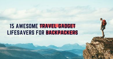 15 Awesome Travel Gadget Lifesavers For Backpackers