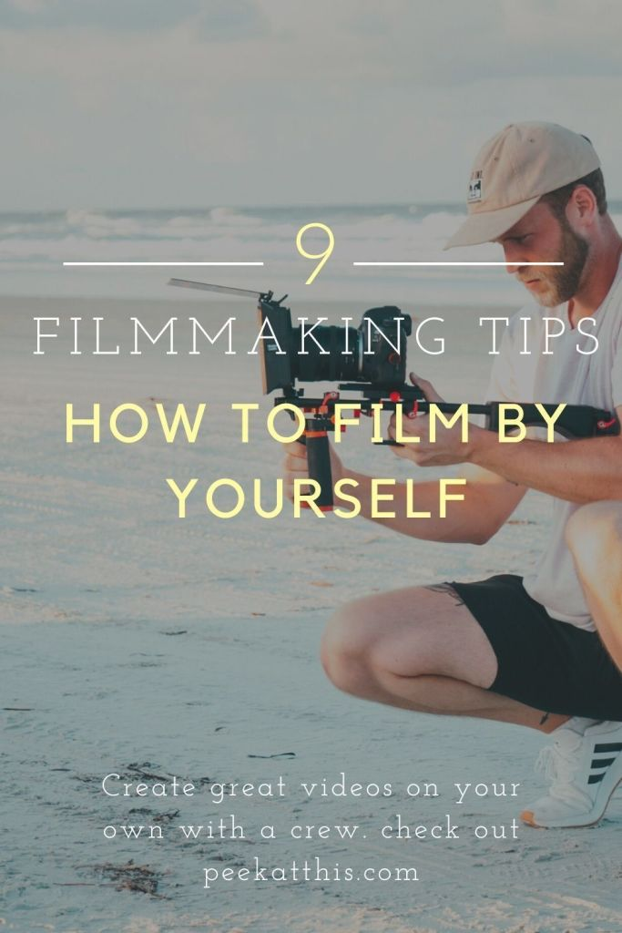 9 Great Filmmaking Pro Tips on How to Film By Yourself