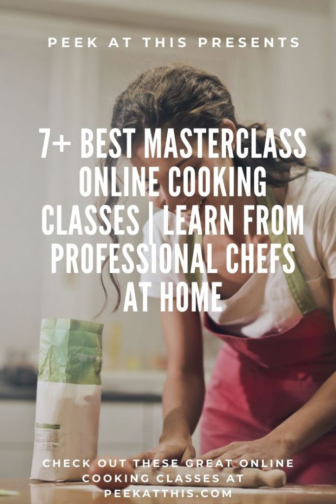 7 Best Masterclass Online Cooking Classes Learn From Professional Chefs At Home
