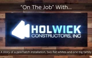 On The Job with Holwick Constructors Inc.