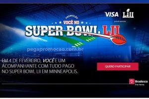 Promoção Cartão Bradesco Visa você no Super Bowl 2018