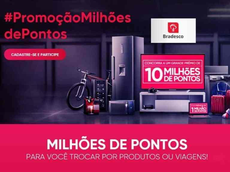 Promoção Milhões de Pontos Bradesco | Participe!