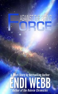 Against the Rising Force by Endi Webb