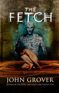 The Fetch by John Grover