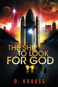 The Ship to Look for God by D. Krauss