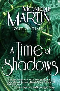 A Time of Shadows by Monique Martin
