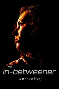 The In-Betweener by Ann Christy