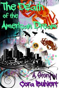 The Death of the American Dream by Cora Buhlert