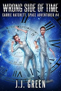 Wrong Side of Time by J.J. Green