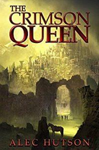 The Crimson Queen by Alec Hutson
