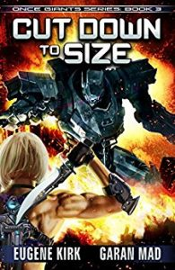 Cut Down to Size by Eugene Kirk and Garan Mad