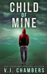 Child of Mine by V.J. Chambers